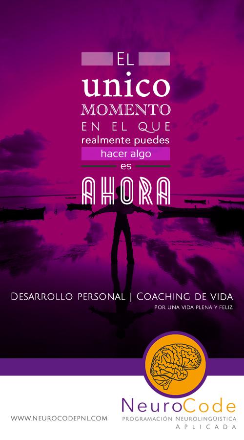 El unico momento es el presente