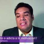 ¿Adicto a la motivación?